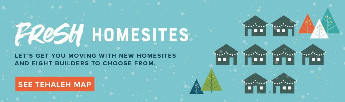 Fresh homesites to choose from over the holidays in Tehaleh near Bonney Lake.