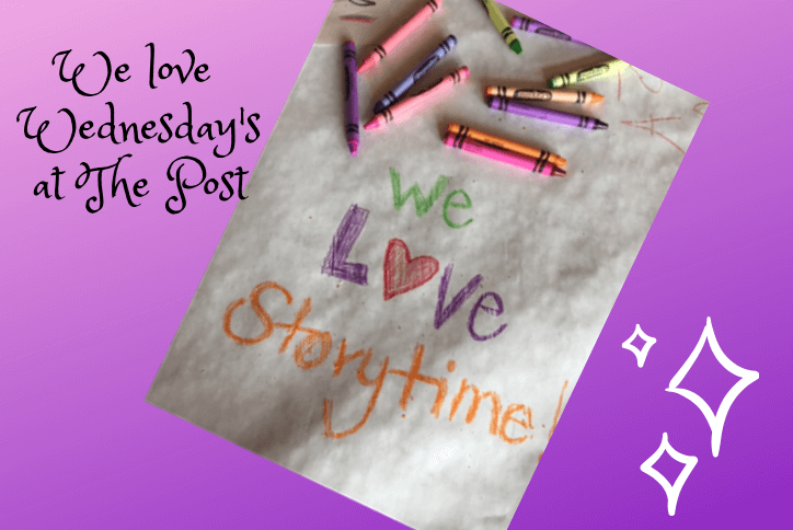 Kids crayon drawing saying we love storytime at the Post in Tehaleh.